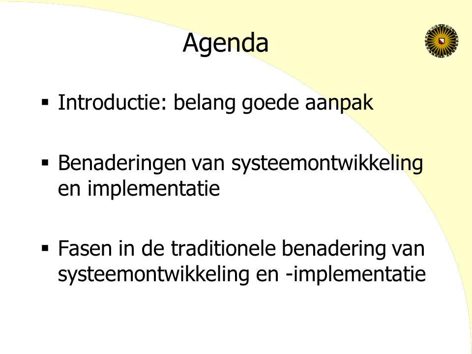 Leerdoelen  Voor- en nadelen kennen van de verschillende methoden voor systeemontwikkeling  Activiteiten in de verschillende fasen van systeem- ontwikkeling kunnen benoemen  Verschillende wijzen voor het uitrollen van een nieuwe informatiesysteem kunnen onderscheiden (start-up approaches)