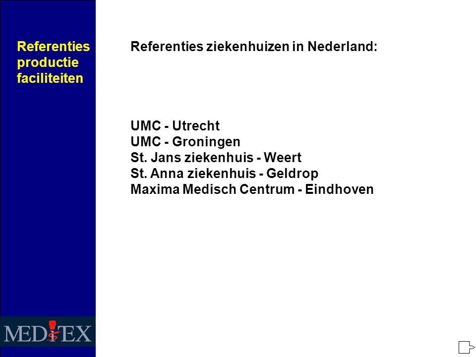 Referenties ziekenhuizen in Nederland: UMC - Utrecht UMC - Groningen St.