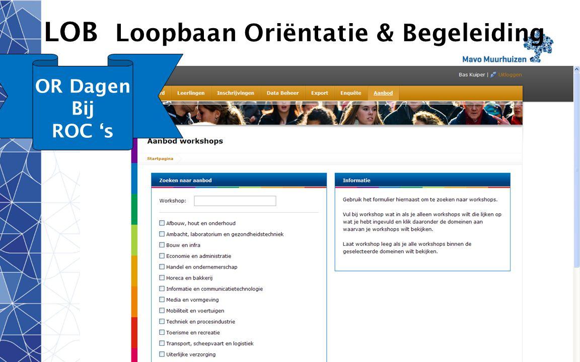 disclaimer 15 LOB Loopbaan Oriëntatie & Begeleiding Klas 2 OR Dagen Bij ROC 's