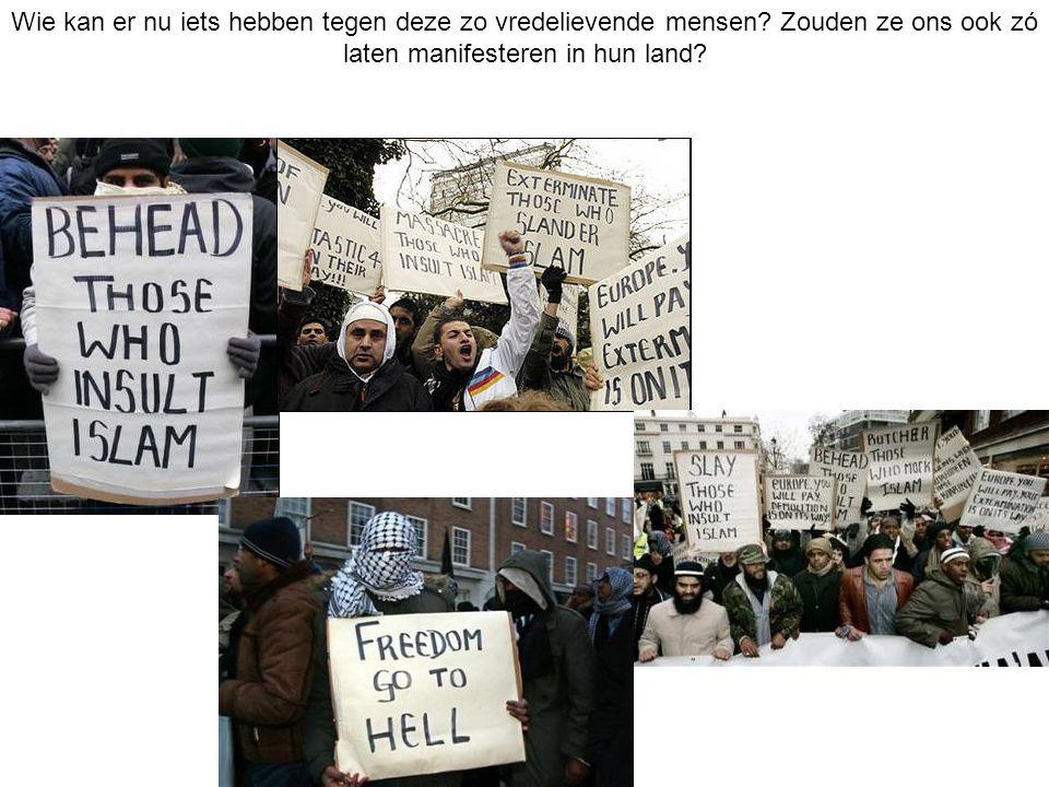 Wie kan er nu iets hebben tegen deze zo vredelievende mensen.