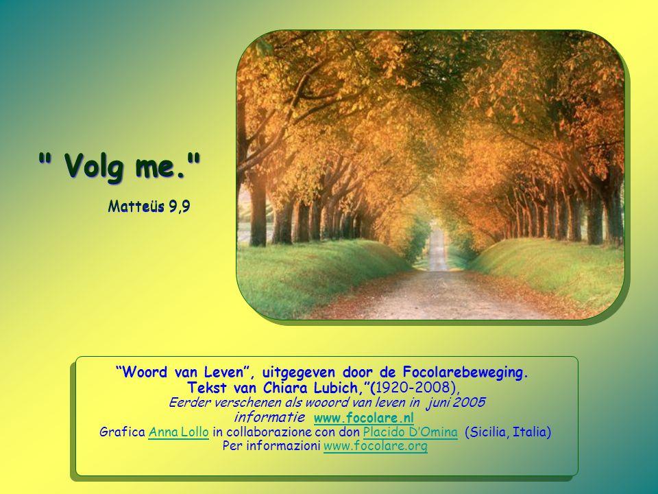 Woord van Leven , uitgegeven door de Focolarebeweging.