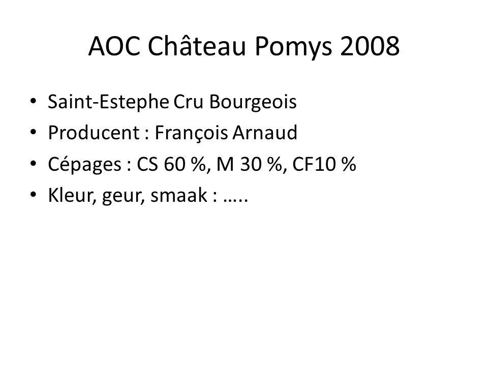 AOC Château Pomys 2008 Saint-Estephe Cru Bourgeois Producent : François Arnaud Cépages : CS 60 %, M 30 %, CF10 % Kleur, geur, smaak : …..