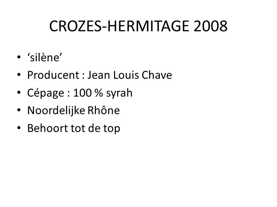 CROZES-HERMITAGE 2008 'silène' Producent : Jean Louis Chave Cépage : 100 % syrah Noordelijke Rhône Behoort tot de top