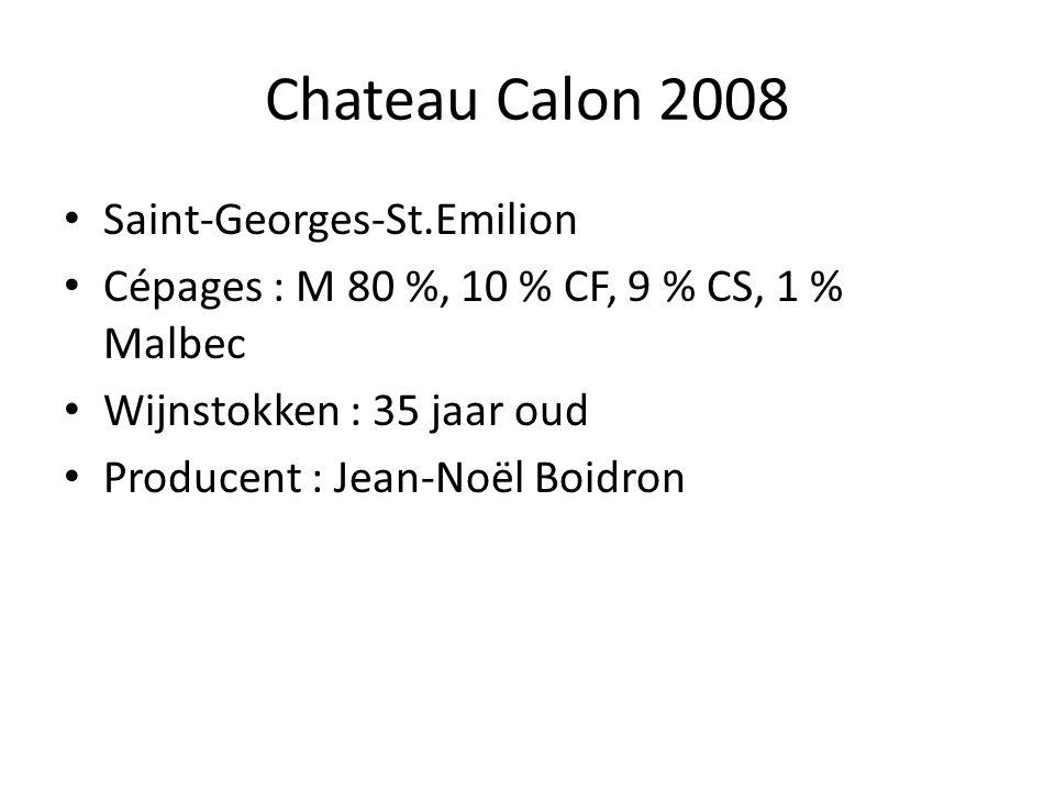 Chateau Calon 2008 Saint-Georges-St.Emilion Cépages : M 80 %, 10 % CF, 9 % CS, 1 % Malbec Wijnstokken : 35 jaar oud Producent : Jean-Noël Boidron