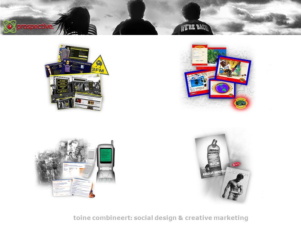 toine combineert: social design & creative marketing