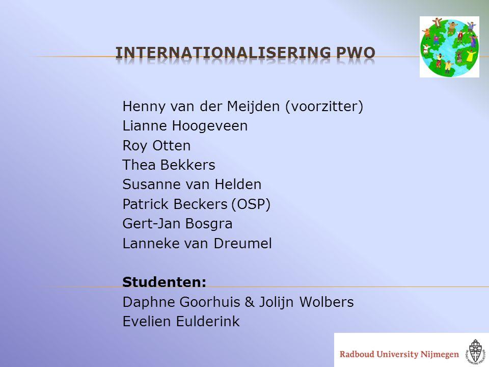 Henny van der Meijden (voorzitter) Lianne Hoogeveen Roy Otten Thea Bekkers Susanne van Helden Patrick Beckers (OSP) Gert-Jan Bosgra Lanneke van Dreume