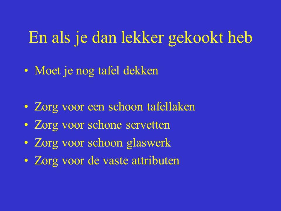 B.M. Dijkman ROC ASA, Amsterdam En met deze Garnalencocktail Tongfilet picasso Gebakken aardappelen Gekookte sperziebonen fruitcocktail