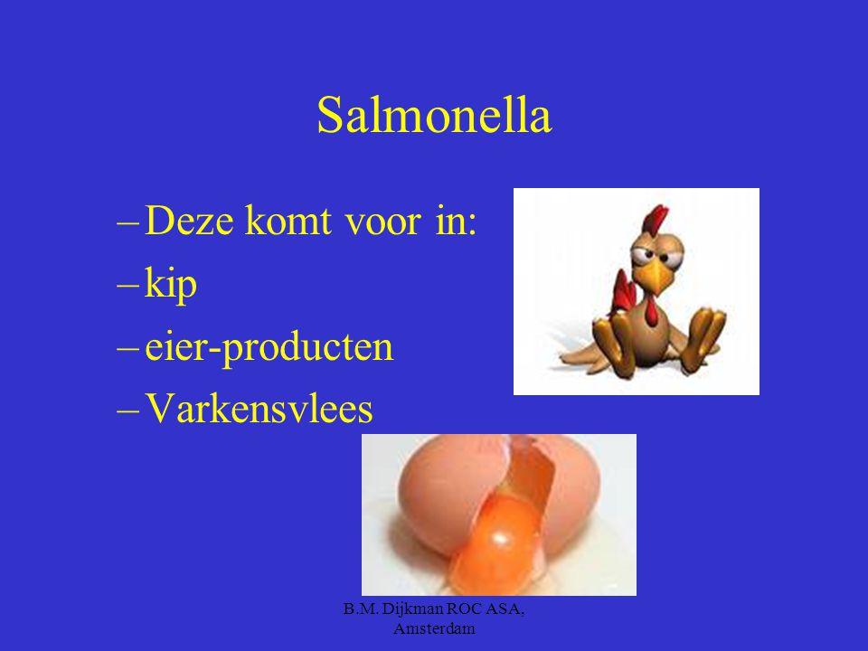 B.M. Dijkman ROC ASA, Amsterdam 2e soort salmonella