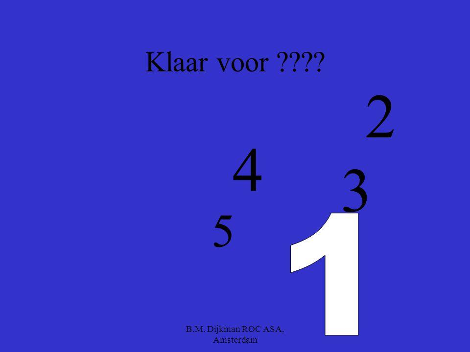 B.M. Dijkman ROC ASA, Amsterdam spelregels Het gaat om de goede antwoorden Als je als eerste inlevert krijg je bonuspunten, maar het moet wel foutloos