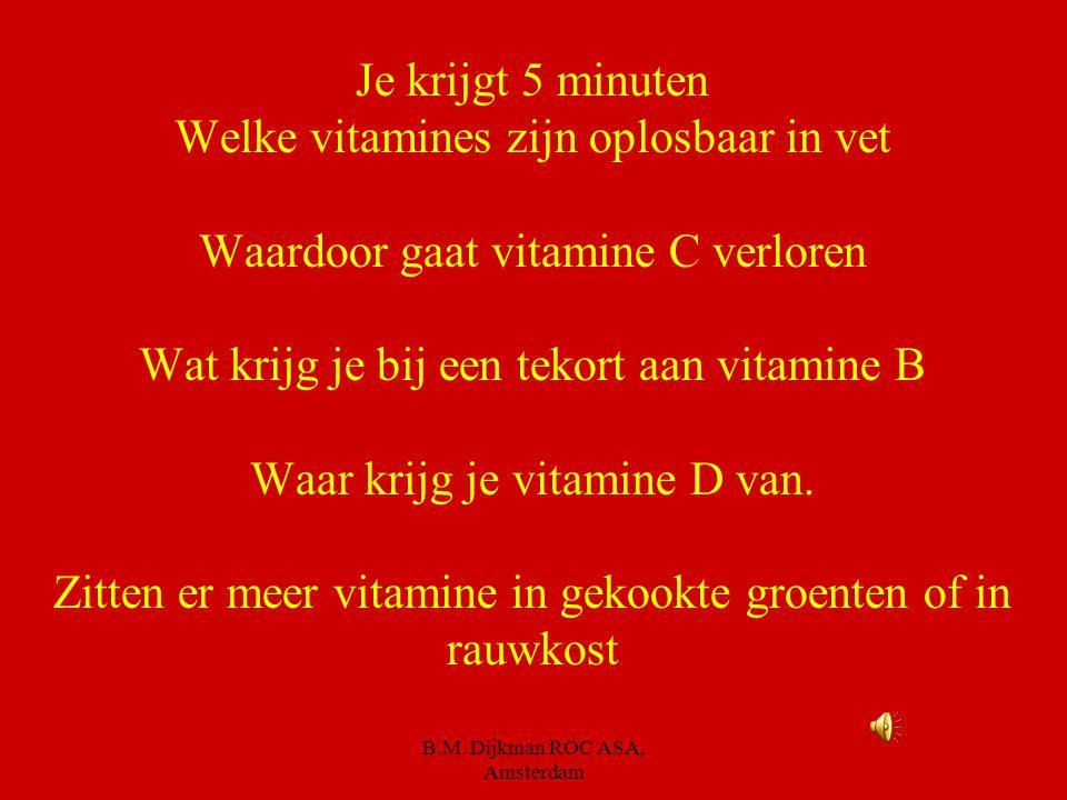 Vitamines. Er zijn verschillende soorten vitamines. Je hebt ze allemaal nodig om gezond te blijven. De volgende vragen gaan over vitamines.. Kijk eens
