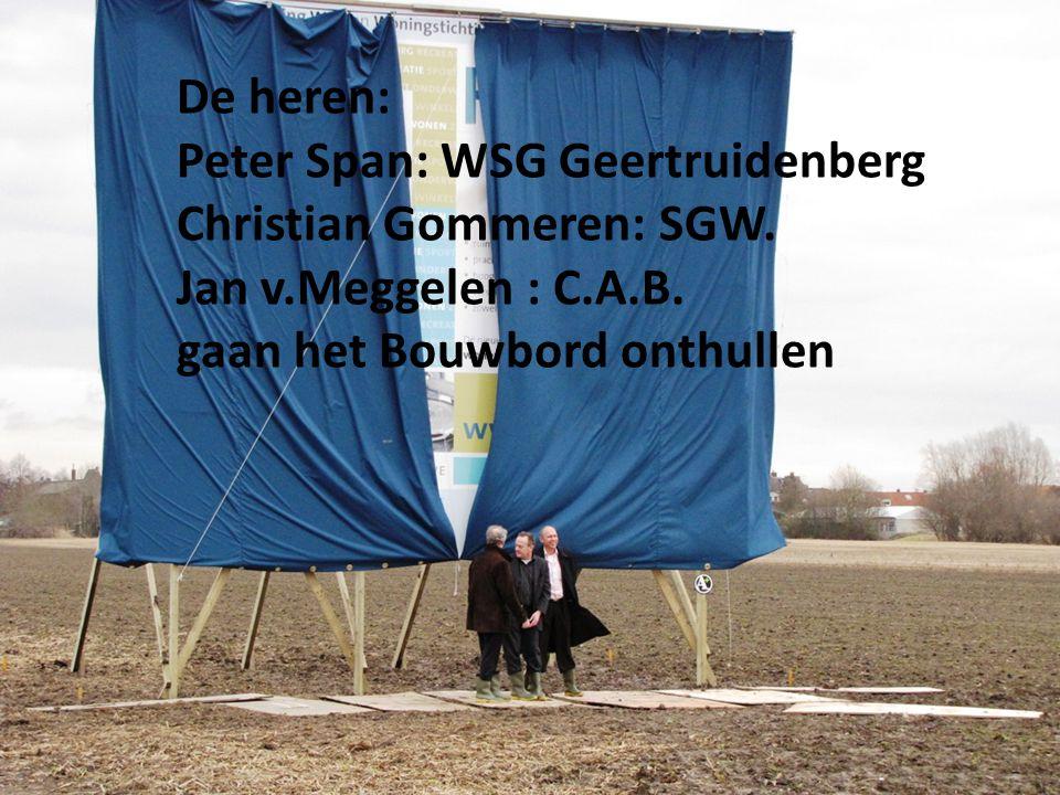 De heren: Peter Span: WSG Geertruidenberg Christian Gommeren: SGW.
