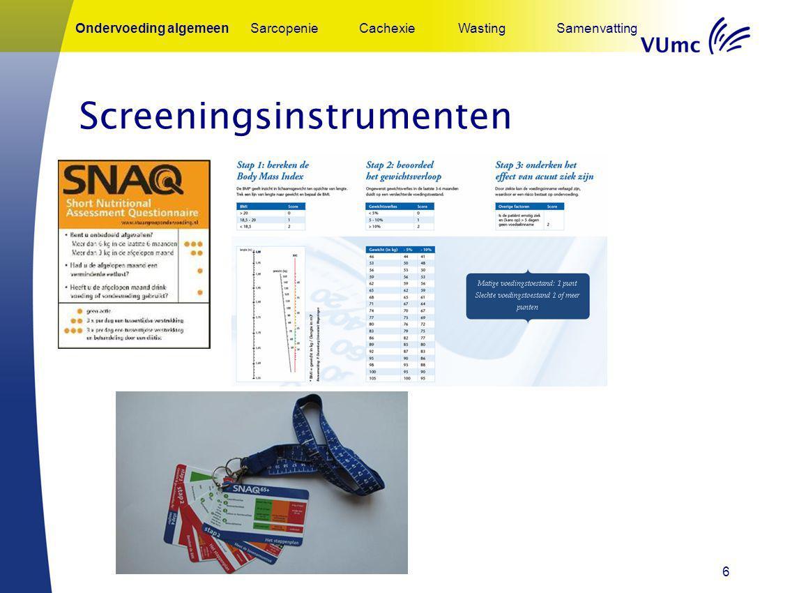 6 Screeningsinstrumenten Ondervoeding algemeenSarcopenieCachexieWastingSamenvatting