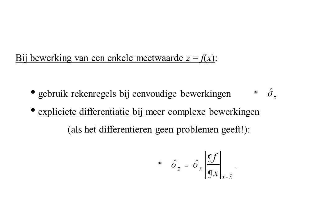 Gemeten: x en y (beide uniform verdeeld: Bewerking: z = x + y → trapeziumvormige verdeling: σ z 2 =σ x 2 + σ y 2 Combinatie van statistisch onafhankelijke meetwaarden z = x + y: verdeling.