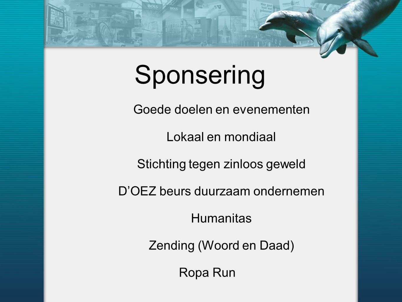 Sponsering Goede doelen en evenementen Lokaal en mondiaal Stichting tegen zinloos geweld D'OEZ beurs duurzaam ondernemen Humanitas Zending (Woord en Daad) Ropa Run