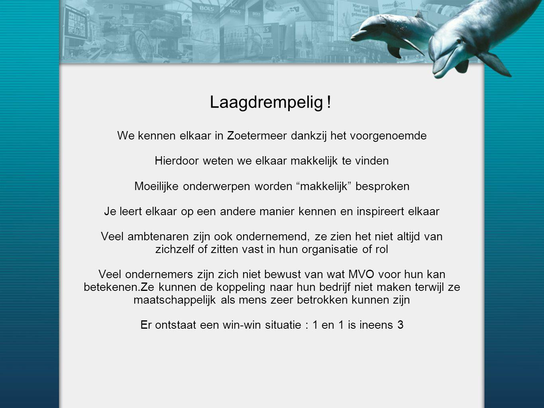 """Laagdrempelig ! We kennen elkaar in Zoetermeer dankzij het voorgenoemde Hierdoor weten we elkaar makkelijk te vinden Moeilijke onderwerpen worden """"mak"""