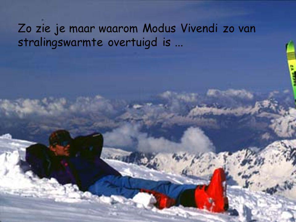 Zo zie je maar waarom Modus Vivendi zo van stralingswarmte overtuigd is...