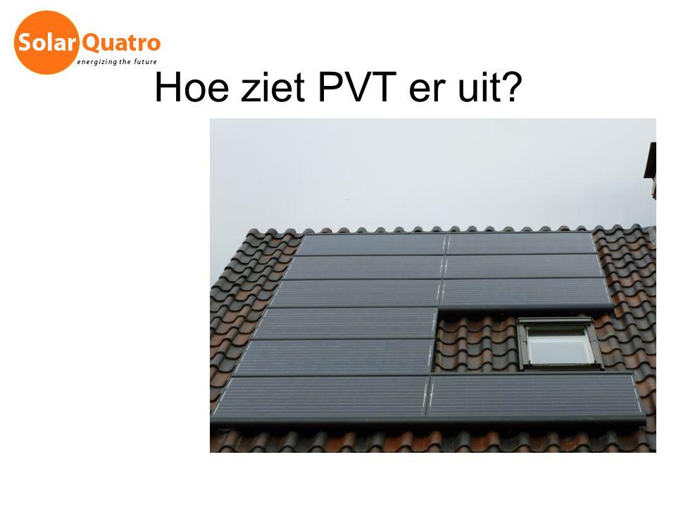 Hoe ziet PVT er uit?