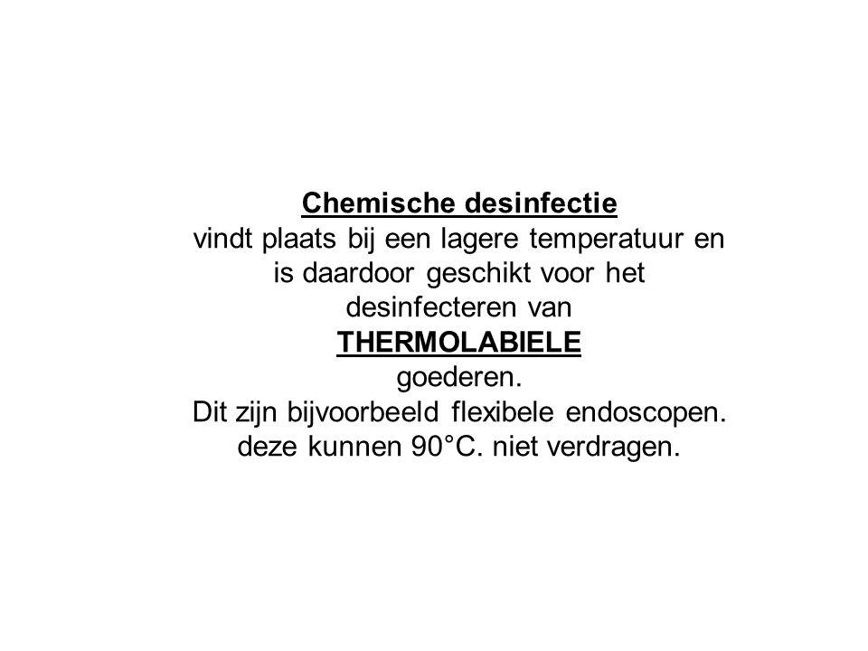 Chemische desinfectie vindt plaats bij een lagere temperatuur en is daardoor geschikt voor het desinfecteren van THERMOLABIELE goederen. Dit zijn bijv