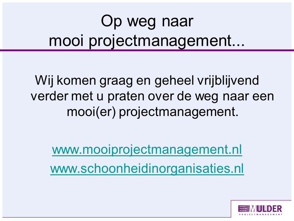 Op weg naar mooi projectmanagement...