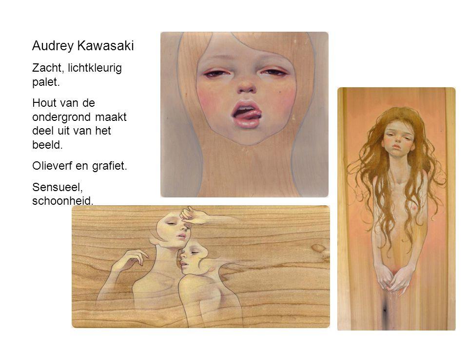 Audrey Kawasaki Zacht, lichtkleurig palet. Hout van de ondergrond maakt deel uit van het beeld. Olieverf en grafiet. Sensueel, schoonheid.