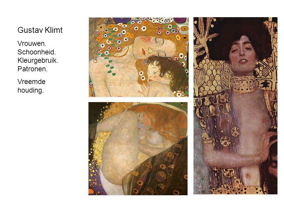 Gustav Klimt Vrouwen. Schoonheid. Kleurgebruik. Patronen. Vreemde houding.