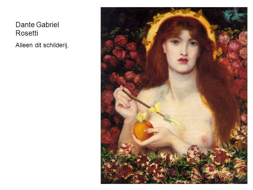 Dante Gabriel Rosetti Alleen dit schilderij.