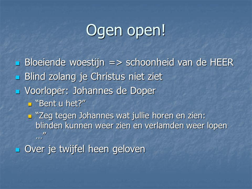 Ogen open.