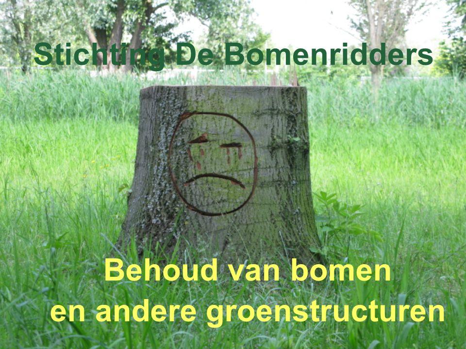 Stichting De Bomenridders Behoud van bomen en andere groenstructuren