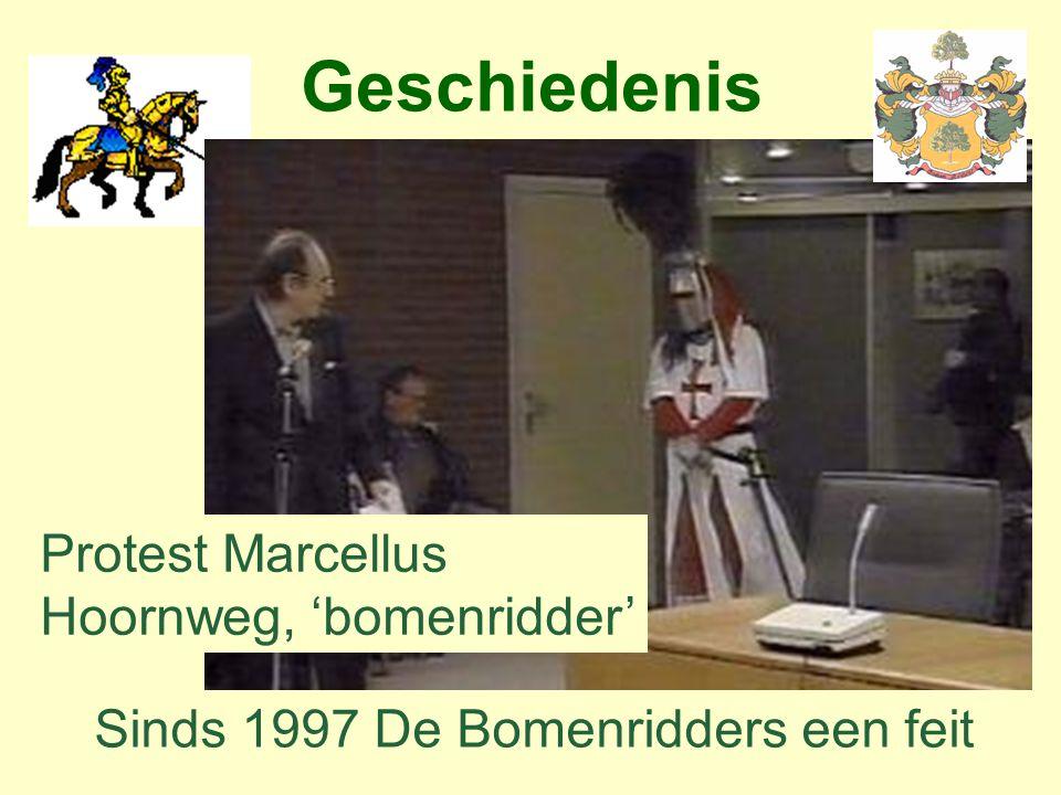 Geschiedenis Protest Marcellus Hoornweg, 'bomenridder' Sinds 1997 De Bomenridders een feit