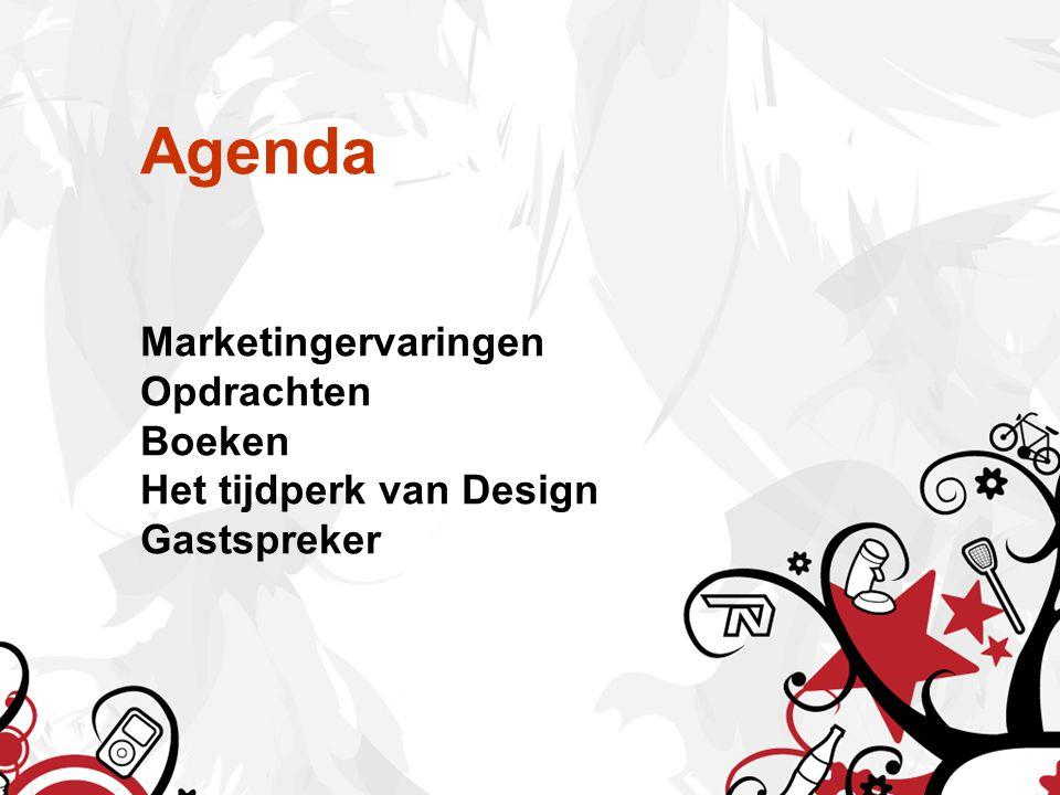 Agenda Marketingervaringen Opdrachten Boeken Het tijdperk van Design Gastspreker