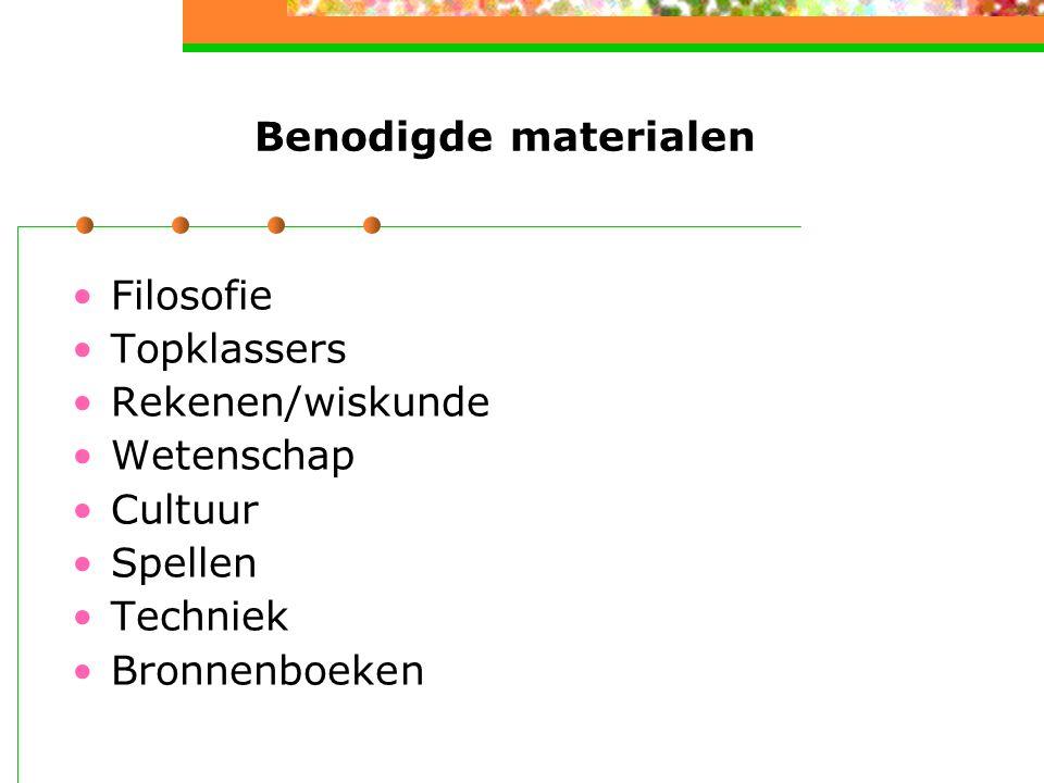 Benodigde materialen Filosofie Topklassers Rekenen/wiskunde Wetenschap Cultuur Spellen Techniek Bronnenboeken
