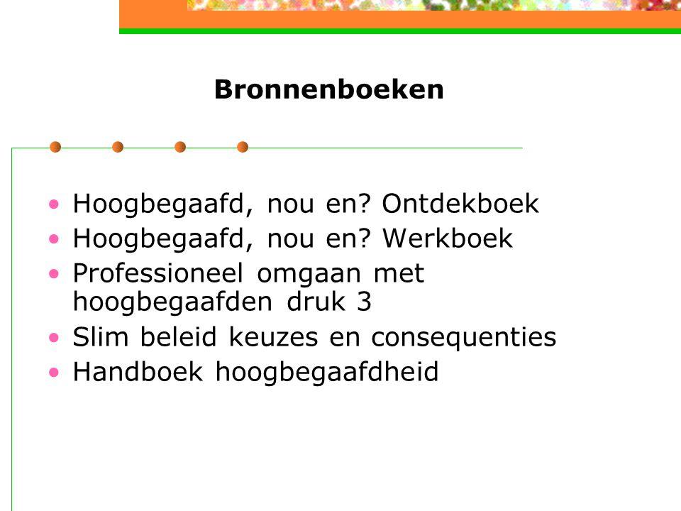 Bronnenboeken Hoogbegaafd, nou en.Ontdekboek Hoogbegaafd, nou en.