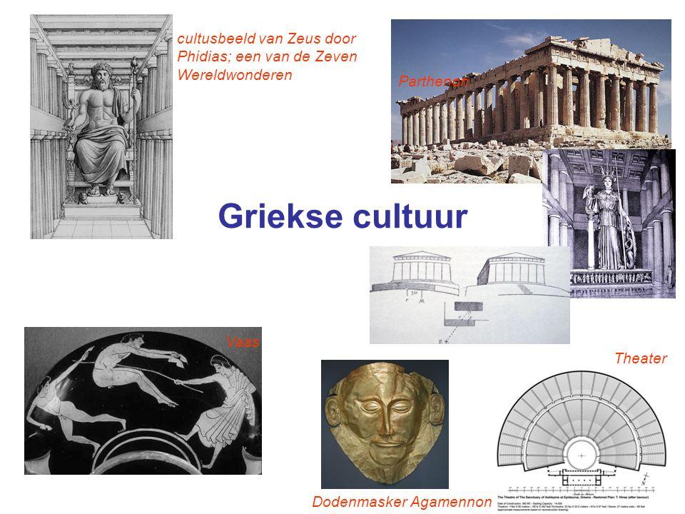 Griekse cultuur cultusbeeld van Zeus door Phidias; een van de Zeven Wereldwonderen Parthenon Vaas Dodenmasker Agamennon Theater