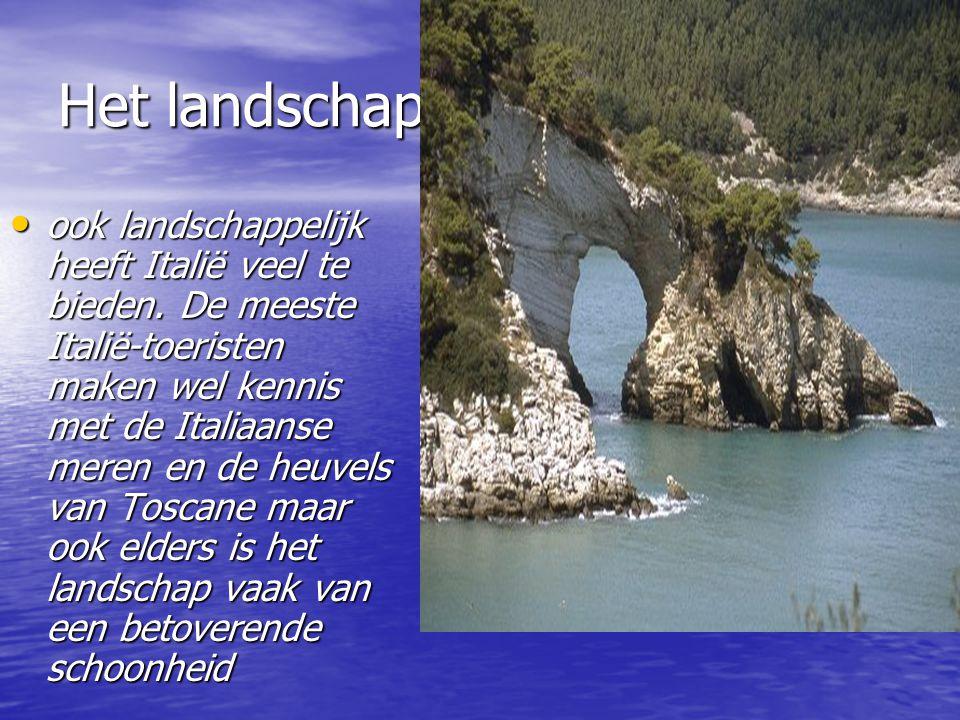 Het landschap ook landschappelijk heeft Italië veel te bieden.