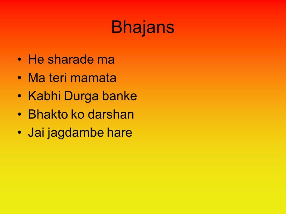 Bhajans He sharade ma Ma teri mamata Kabhi Durga banke Bhakto ko darshan Jai jagdambe hare