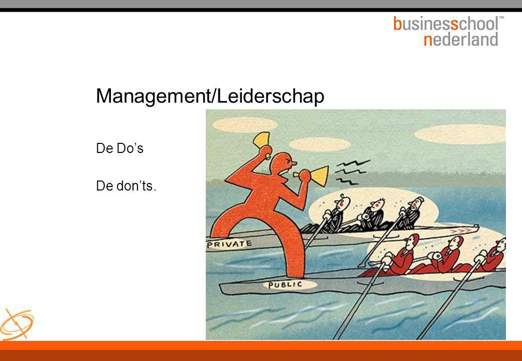 WWW.TWANPAES.NL Management/Leiderschap De Do's De don'ts.