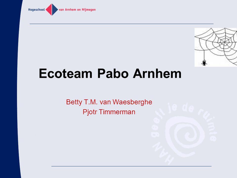 Ecoteam Pabo Arnhem Betty T.M. van Waesberghe Pjotr Timmerman
