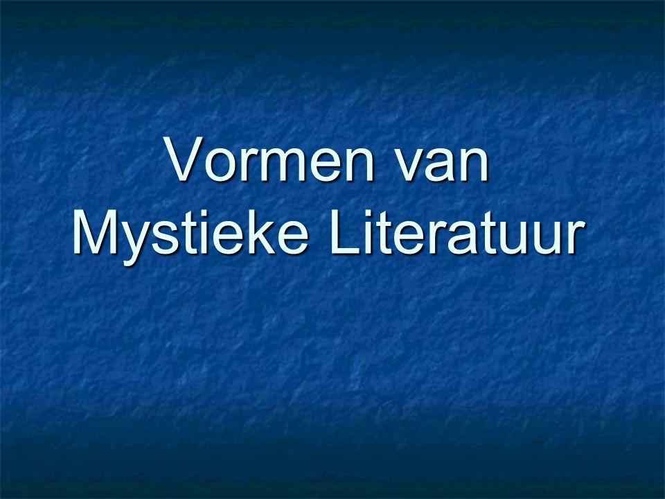 Vormen van Mystieke Literatuur