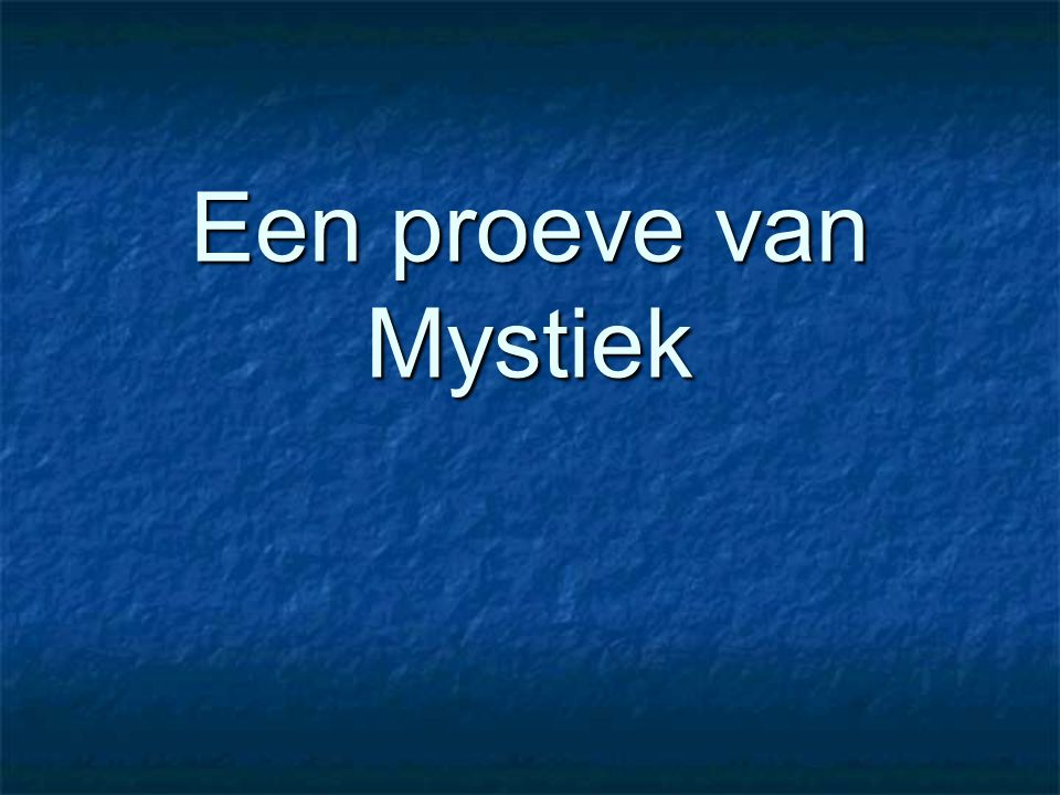 Een proeve van Mystiek