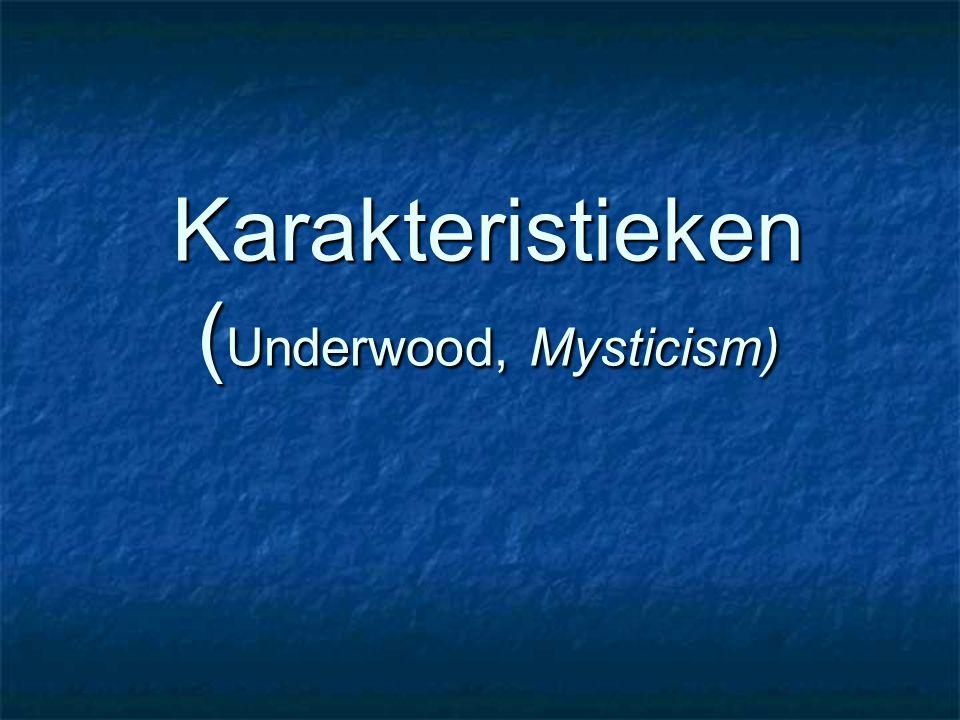 Karakteristieken ( Underwood, Mysticism)
