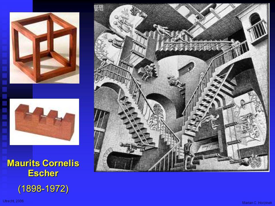 Utrecht, 2006 Marian C. Horzinek Maurits Cornelis Escher (1898-1972)