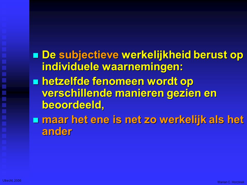 Utrecht, 2006 Marian C.
