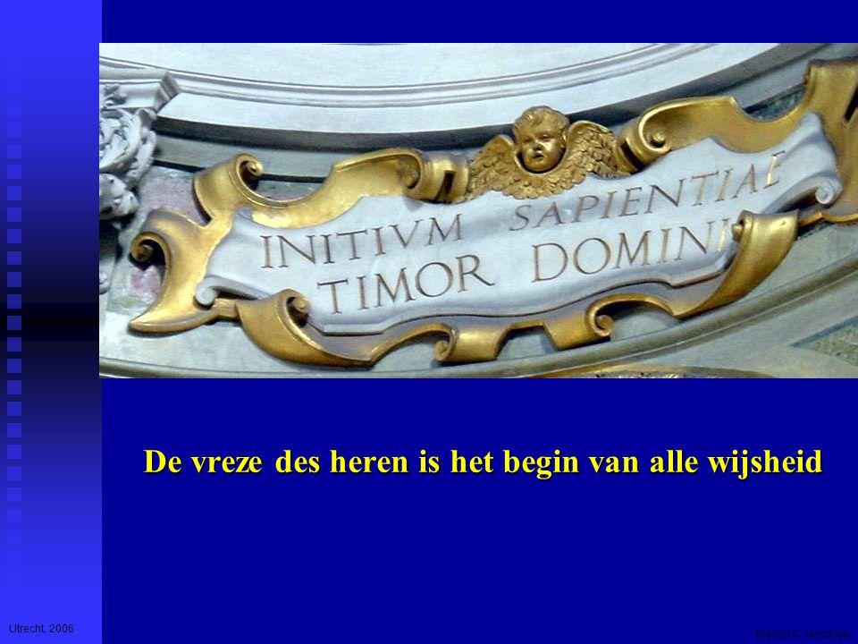 Utrecht, 2006 Marian C. Horzinek De vreze des heren is het begin van alle wijsheid