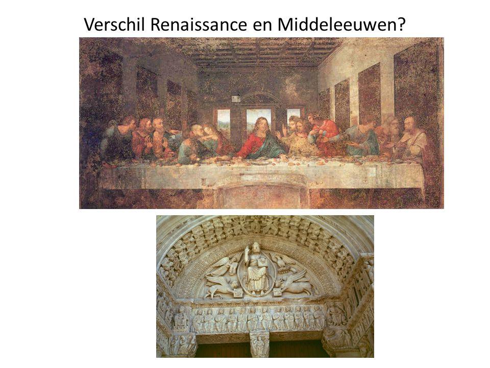 Verschil Renaissance en Middeleeuwen?