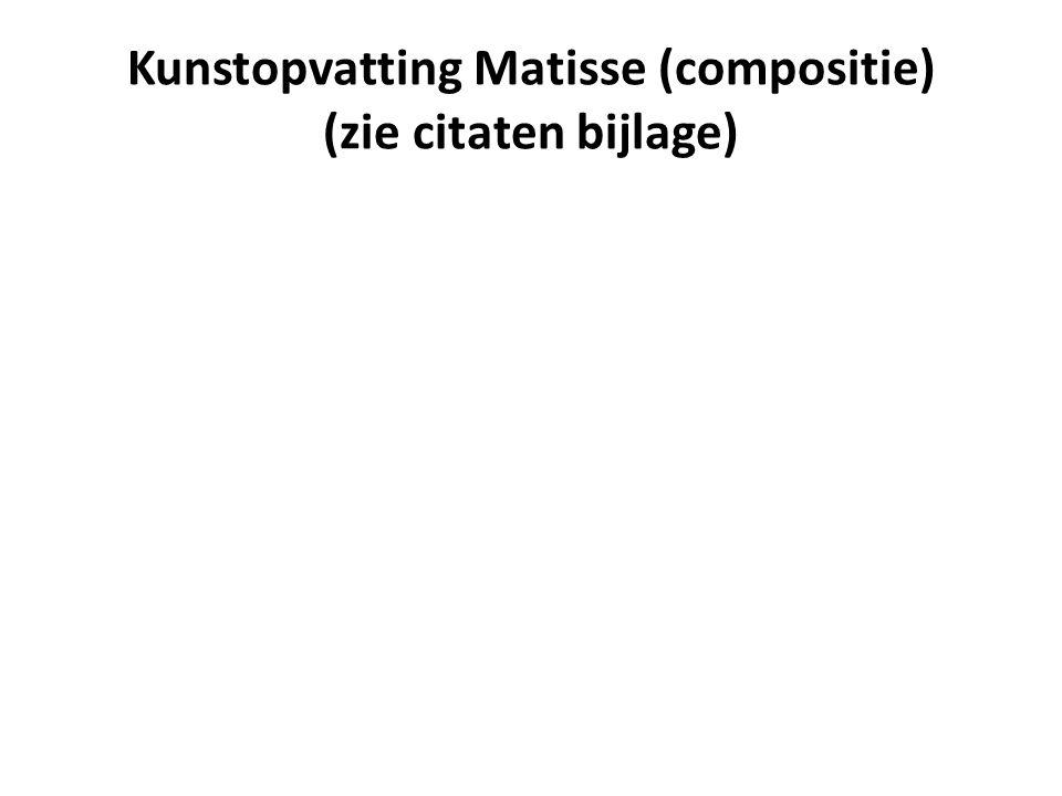 Kunstopvatting Matisse (compositie) (zie citaten bijlage)