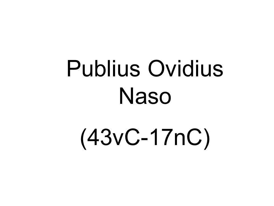 Publius Ovidius Naso (43vC-17nC)