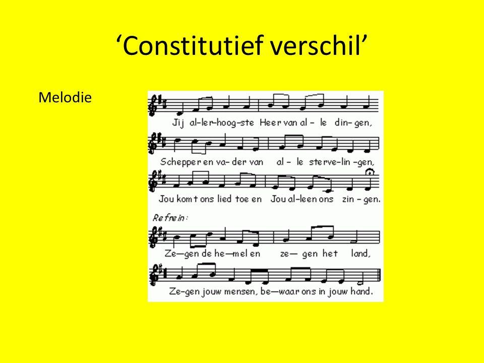 'Constitutief verschil' Melodie