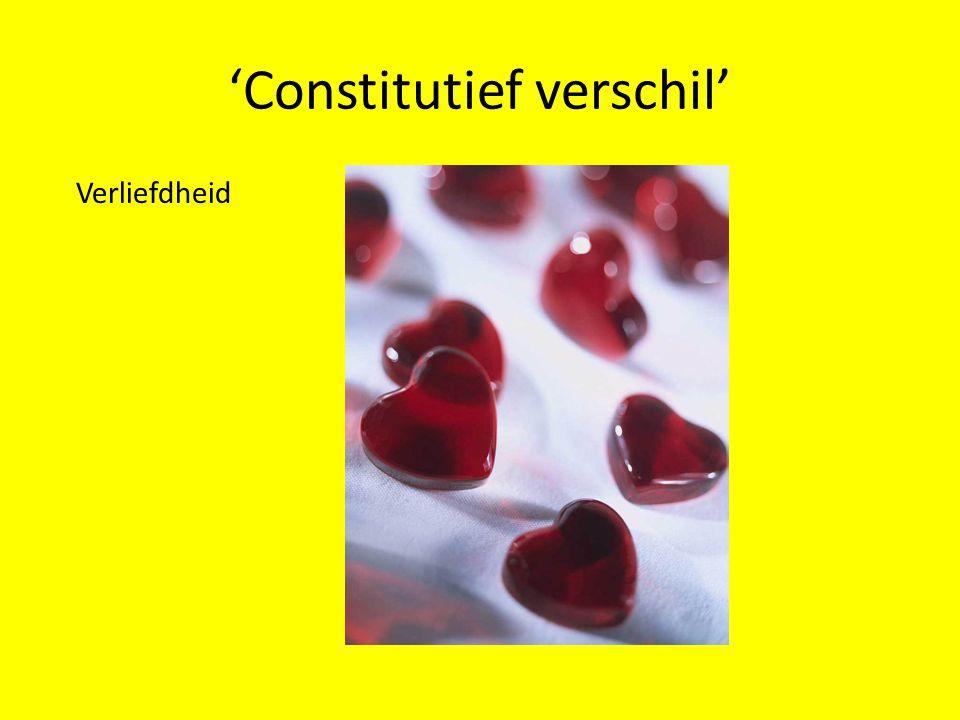 'Constitutief verschil' Verliefdheid