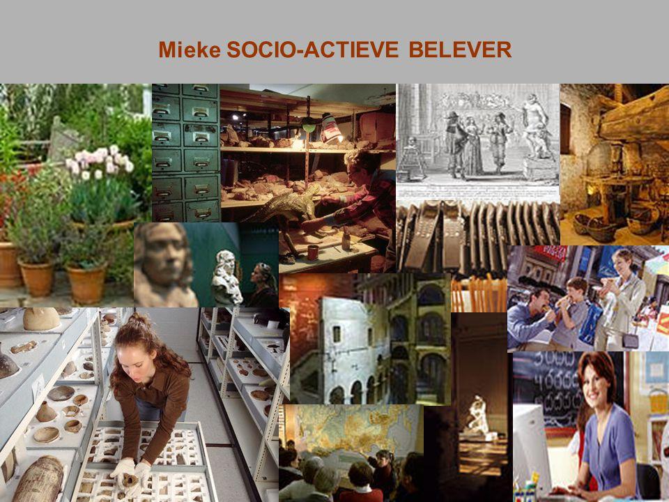 Mieke SOCIO-ACTIEVE BELEVER