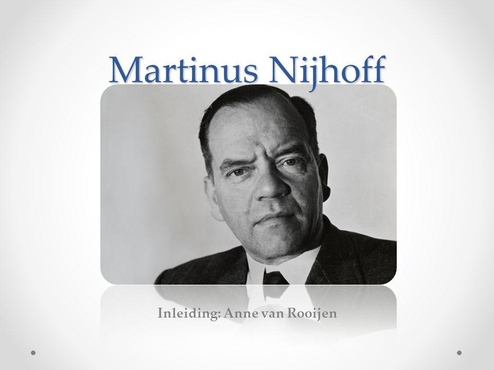Inleiding: Anne van Rooijen Martinus Nijhoff